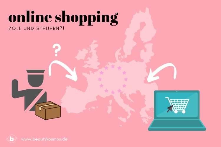 Online Shopping -Zoll und Steuern